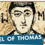 Gospel of Thomas Episode [further reading]