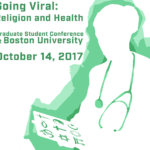 """Going Viral: Religion and Health"" grad student conference"